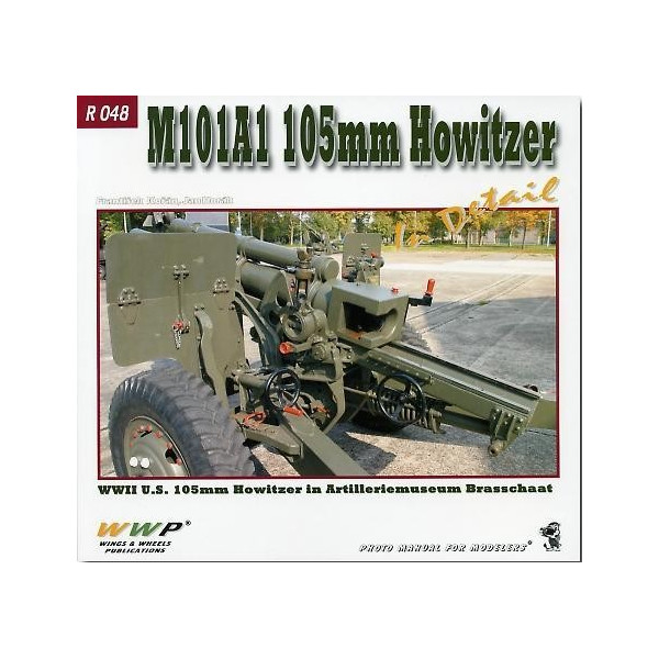 M101A1 105mm Howitzer in Detail